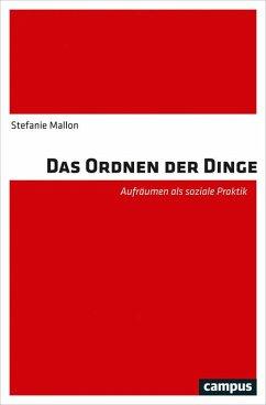 Das Ordnen der Dinge (eBook, PDF) - Mallon, Stefanie