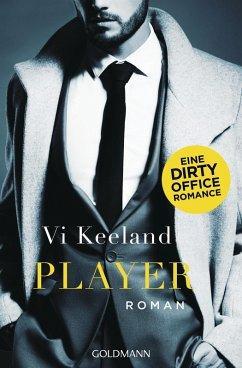 Player / Dirty-Reihe Bd.2 (eBook, ePUB) - Keeland, Vi