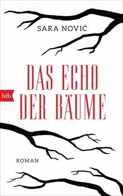 Das Echo der Bäume (eBook, ePUB) - Novic, Sara
