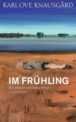 Im Frühling / Die Jahreszeiten Bd.3 (eBook, ePUB) - Knausgård, Karl Ove