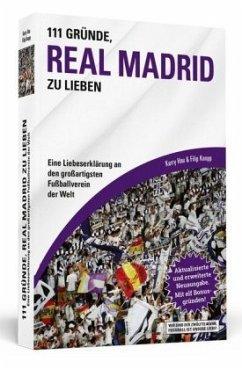 111 Gründe, Real Madrid zu lieben - Hau, Kerry; Knopp, Filip