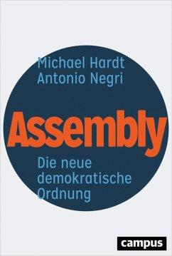 Assembly (eBook, ePUB) - Negri, Antonio; Hardt, Michael