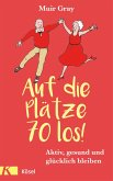 Auf die Plätze – 70 – los! (eBook, ePUB)