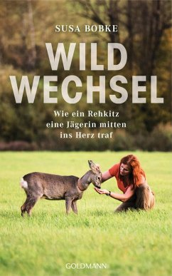 Wildwechsel (eBook, ePUB) - Bobke, Susa; Seul, Shirley Michaela