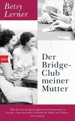 Der Bridge-Club meiner Mutter (eBook, ePUB) - Lerner, Betsy