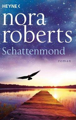 Schattenmond / Schatten-Trilogie Bd.1 (eBook, ePUB) - Roberts, Nora
