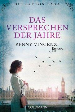 Das Versprechen der Jahre / Die Lytton Saga Bd.1 (eBook, ePUB) - Vincenzi, Penny