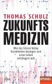 Zukunftsmedizin (eBook, ePUB)