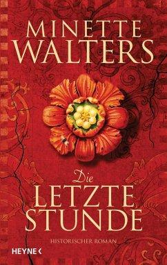 Die letzte Stunde / Pest-Saga Bd.1 (eBook, ePUB) - Walters, Minette