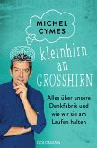 Kleinhirn an Großhirn (eBook, ePUB)