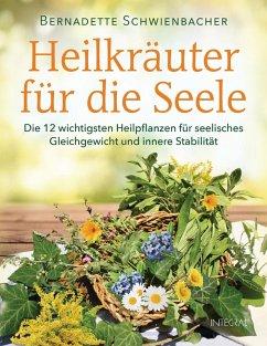 Heilkräuter für die Seele (eBook, ePUB)