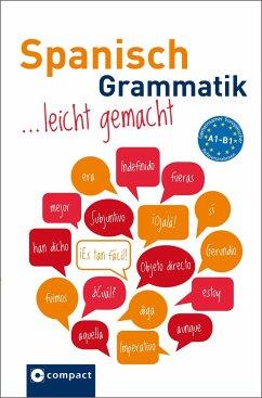 Spanisch Grammatik leicht gemacht A1-B1 - Geissler, Renate; Gaulon, Aleth