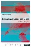 Die soziale Logik des Likes (eBook, PDF)