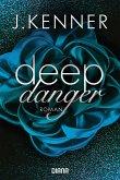 Deep Danger / Deep Bd.3 (eBook, ePUB)
