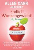 Endlich Wunschgewicht! für Frauen (eBook, ePUB)