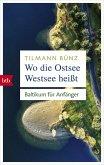 Wo die Ostsee Westsee heißt (eBook, ePUB)