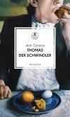 Thomas der Schwindler (eBook, ePUB)