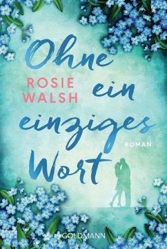 Ohne ein einziges Wort (eBook, ePUB) - Walsh, Rosie