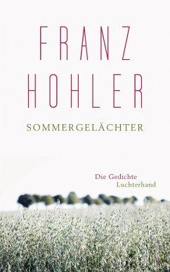Sommergelächter (eBook, ePUB) - Hohler, Franz
