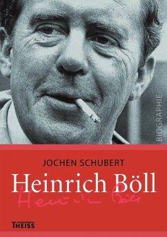 Heinrich Böll (eBook, PDF) - Schubert, Jochen