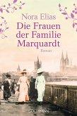 Die Frauen der Familie Marquardt (eBook, ePUB)
