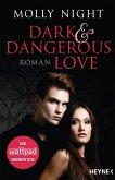 Dark and Dangerous Love (eBook, ePUB)