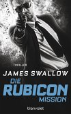 Die Rubicon-Mission / Marc Dane Bd.2 (eBook, ePUB)