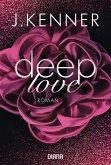 Deep Love / Deep Bd.1 (eBook, ePUB)