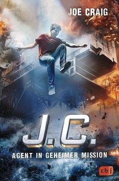 J.C. - Agent in geheimer Mission / Agent J.C. Bd.4 (eBook, ePUB) - Craig, Joe