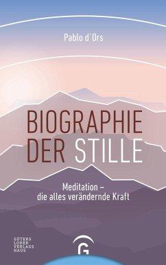 Biographie der Stille (eBook, ePUB) - d'Ors, Pablo