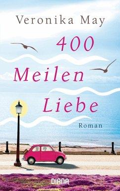 400 Meilen Liebe (eBook, ePUB) - May, Veronika