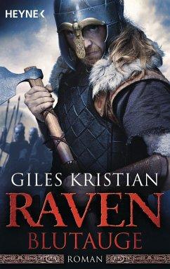 Blutauge / Raven Trilogie Bd.1 (eBook, ePUB) - Kristian, Giles