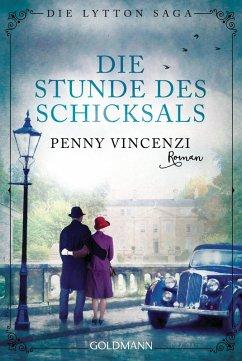 Die Stunde des Schicksals / Die Lytton Saga Bd.3 (eBook, ePUB) - Vincenzi, Penny