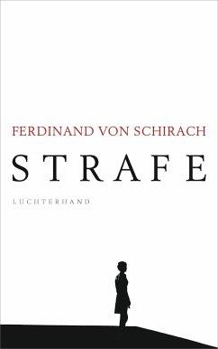 Strafe (eBook, ePUB) - Schirach, Ferdinand von