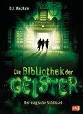Der magische Schlüssel / Die Bibliothek der Geister Bd.1 (eBook, ePUB)