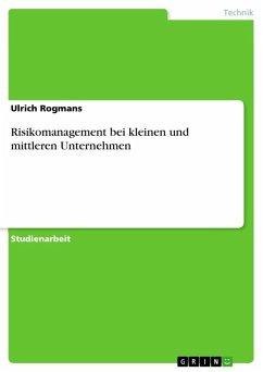 Risikomanagement bei kleinen und mittleren Unternehmen (eBook, ePUB)