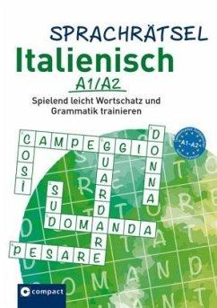 Sprachrätsel Italienisch A1/A2 - Bergmann, Isabella; KaSyX GmbH
