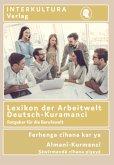 Interkultura Lexikon der Arbeitswelt Deutsch-Kurmanci