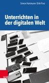Unterrichten in der digitalen Welt
