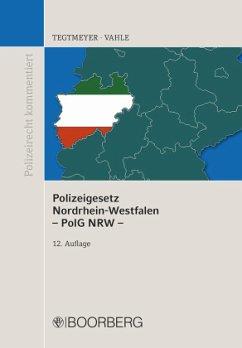 Polizeigesetz NRW - Tegtmeyer, Henning; Vahle, Jürgen