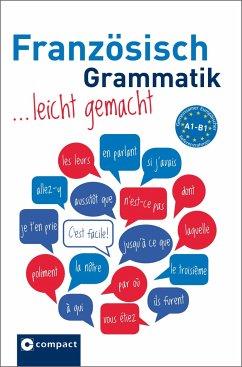 Französisch Grammatik leicht gemacht A1-B1 - Geissler, Renate; Gaulon, Aleth