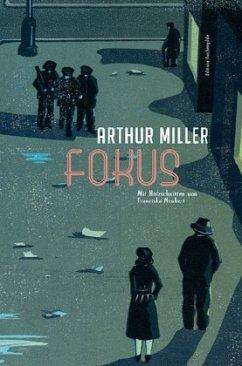 Fokus - Miller, Arthur