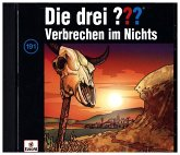 Verbrechen im Nichts / Die drei Fragezeichen - Hörbuch Bd.191 (Audio-CD)