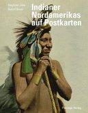 Indianer Nordamerikas auf historischen Postkarten