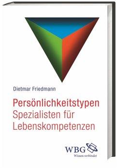 Persönlichkeitstypen - Friedmann, Dietmar