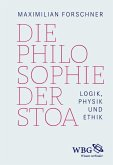 Die Philosophie der Stoa