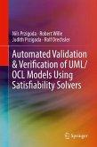 Automated Validation & Verification of UML/OCL Models Using Satisfiability Solvers