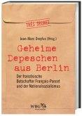 Geheime Depeschen aus Berlin