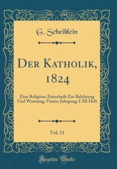 Der Katholik, 1824, Vol. 11