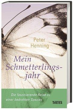 Mein Schmetterlingsjahr - Henning, Peter